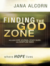 Finding the God Zone (eBook): Where HOPE Lives